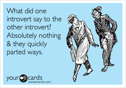 Image result for introvert memes
