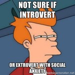 Extrovert With Social Anxiety