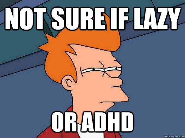 ADHD Memes and Funny Pictures