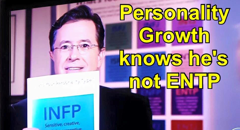 Why Stephen Colbert is INFP (Not ENTP): An In Depth Analysis