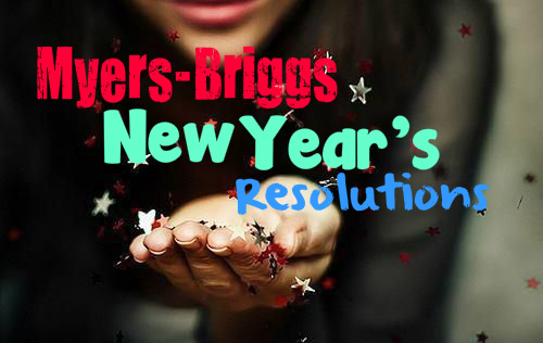 Myers-Briggs New Year's Resolutions