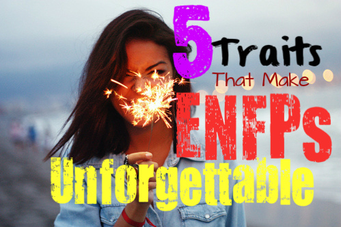 5-traits-that-make-enfps-unforgettable