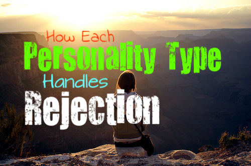 how-each-personality-type-handles-rejection