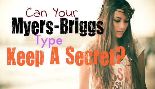 which-myers-briggs-type-can-keep-a-secret
