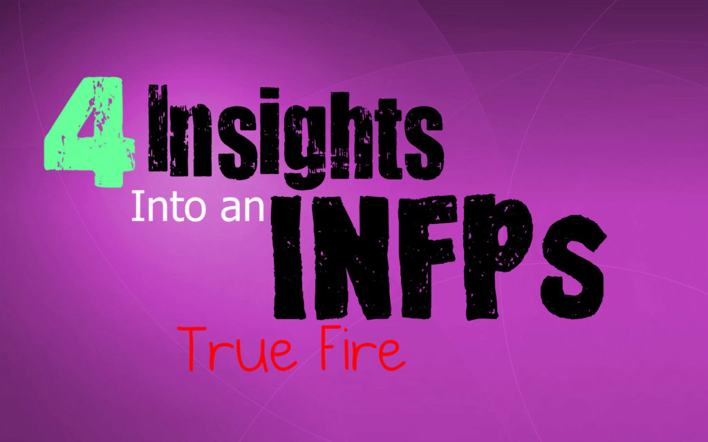 4-insights-into-an-infps-true-fire