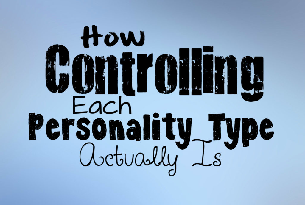 how-controlling-each-personality-type-can-be