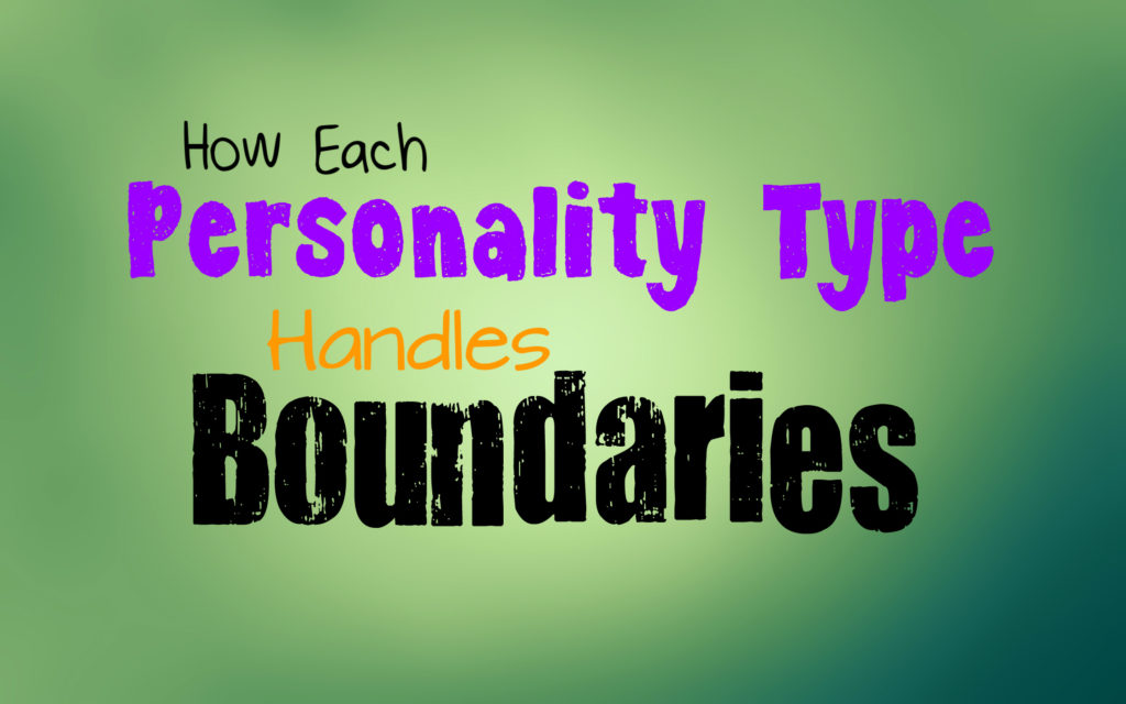 how-each-personality-type-handles-boundaries