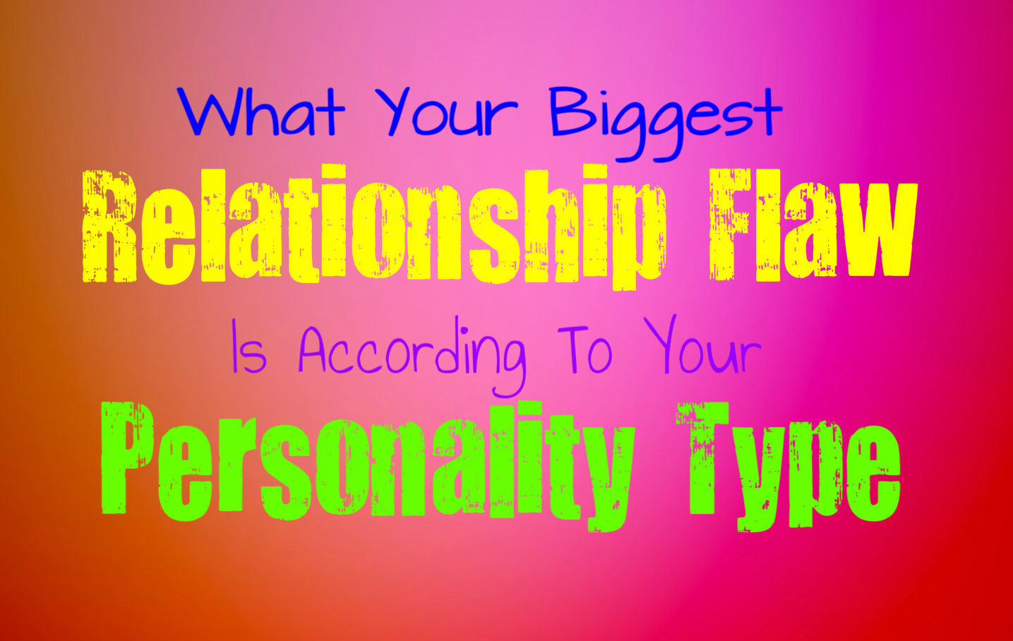 your personality type and relationship