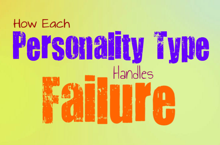 How Each Personality Type Handles Failure - Personality Growth