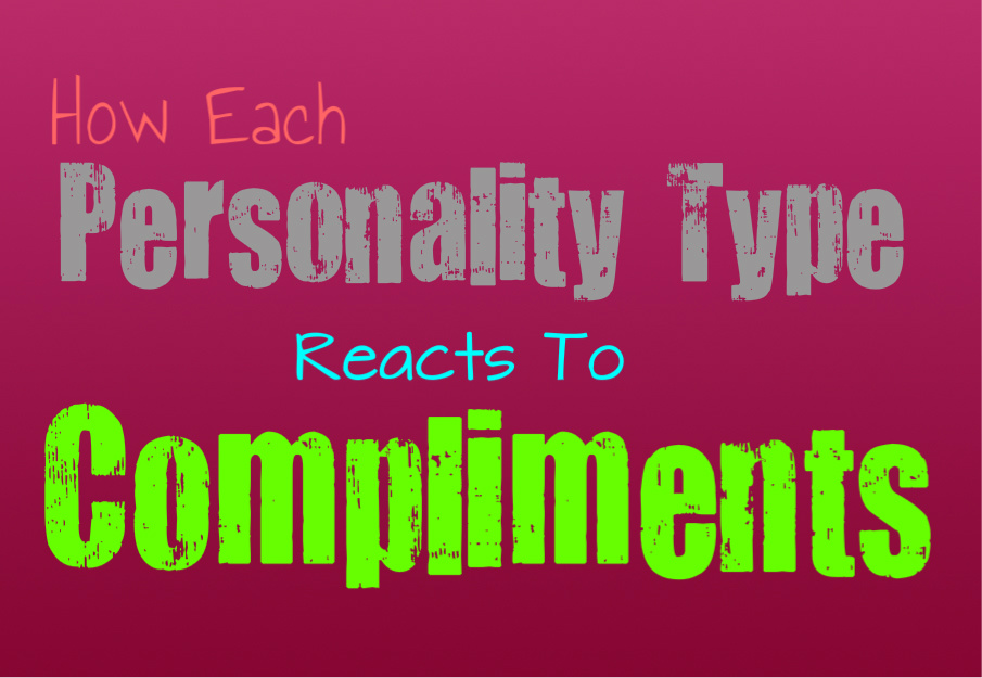 how-each-personality-type-reacts-to-compliments