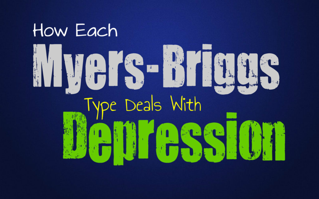 How Each Myers-Briggs Type Deals with Depression