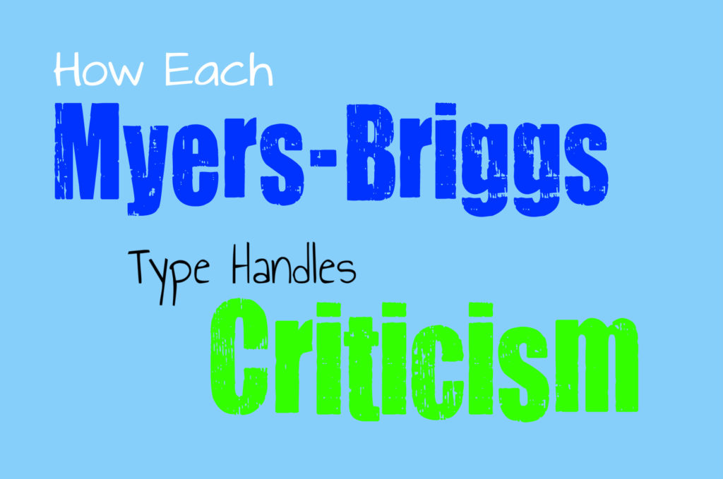 How Each Myers-Briggs Type Handles Criticism