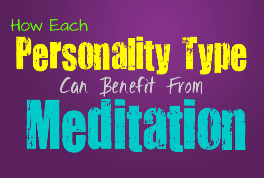 How Each Personality Type Can Benefit From Meditation