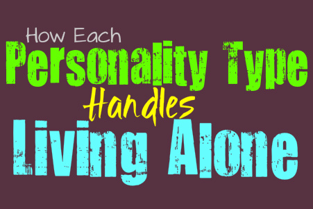 How Each Personality Type Handles Living Alone