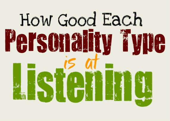 How Good Each Personality Type is at Listening
