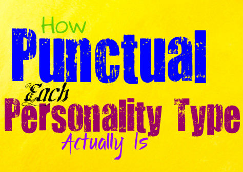 How Punctual Each Personality Type Actually Is