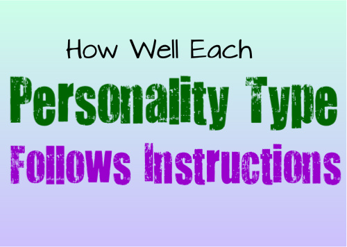 How Well Each Personality Type Follows Instructions