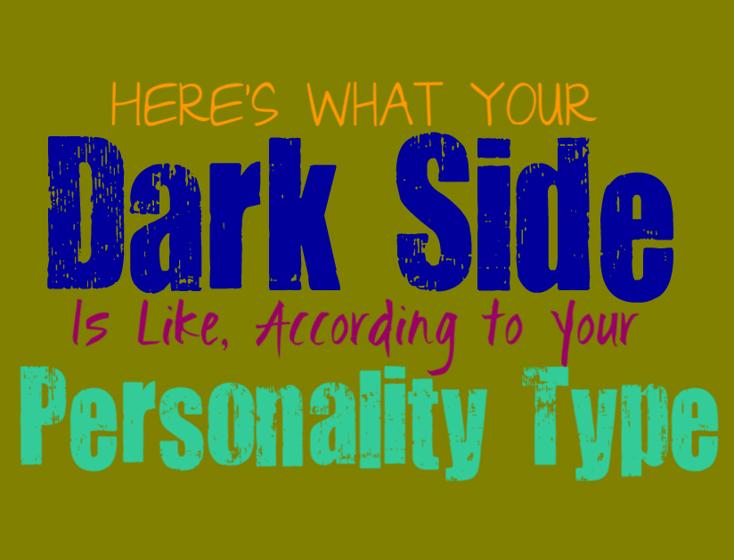 Here's What Your Dark Side is Like, Based on Your Personality Type