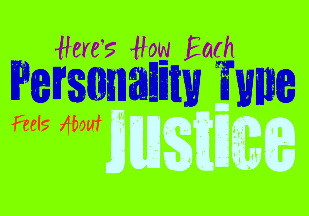 Here's How Each Personality Type Feels About Justice