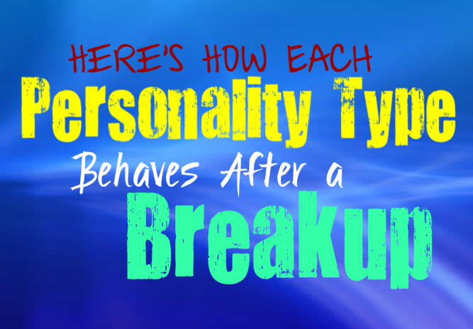 Here's How Each Personality Type Behaves After a Breakup
