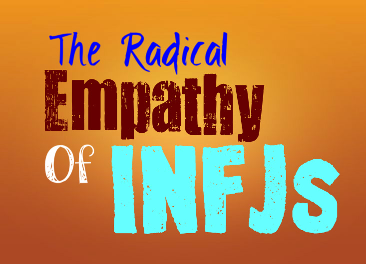 The Radical Empathy of INFJs