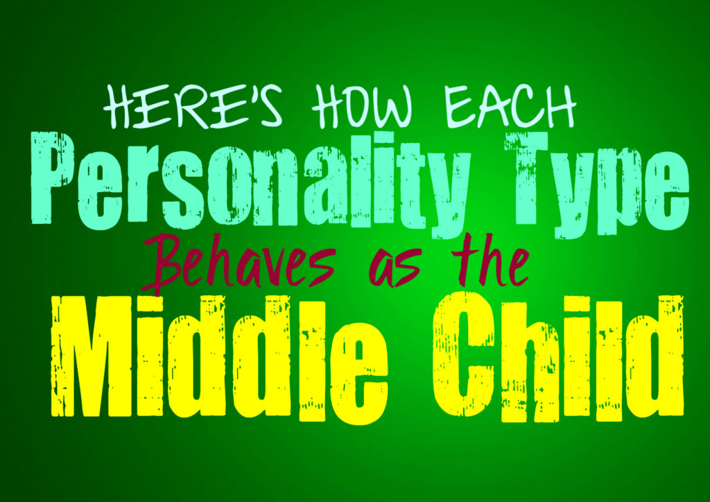 Here's How Each Personality Type Behaves as the Middle Child