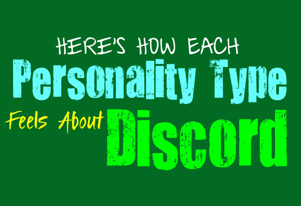 Here's How Each Personality Type Feels About Discord