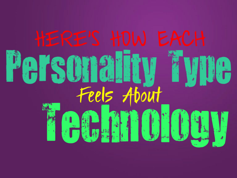 Here's How Each Personality Type Feels About Technology