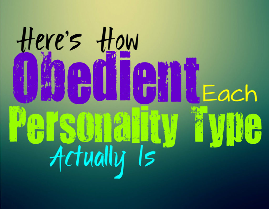 Here's How Obedient Each Personality Type Actually Is