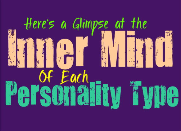 Here's a Glimpse at the Inner Mind of Each Personality Type