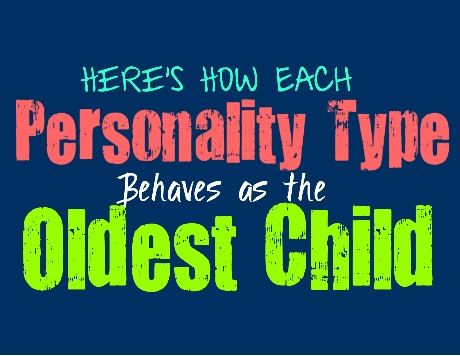Here's How Each Personality Type Behaves as the Oldest Child
