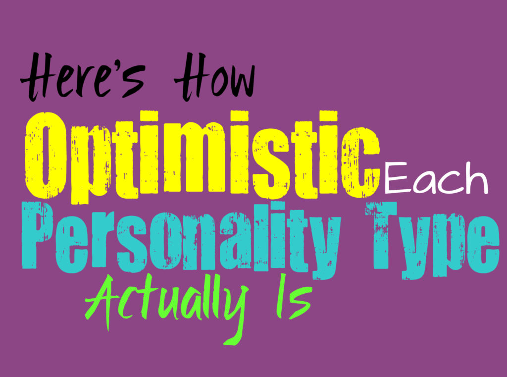 Here's How Optimistic Each Personality Type Actually Is