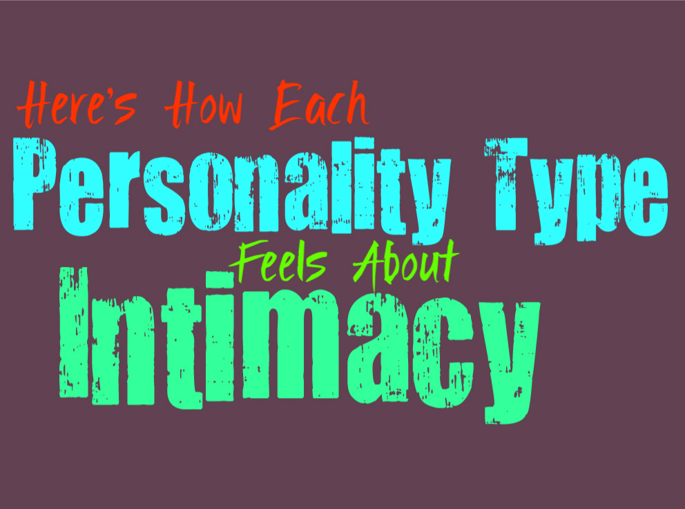 Here's How Each Personality Type Feels About Intimacy