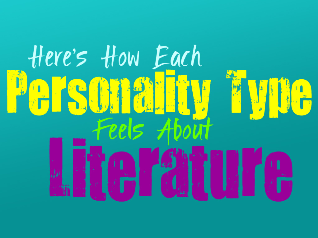 Here's How Each Personality Type Feels About Literature