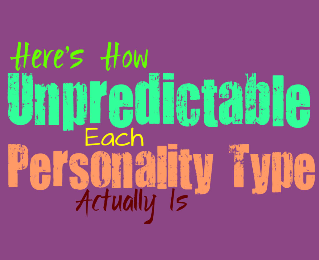 Here's How Unpredictable Each Personality Type Actually Is