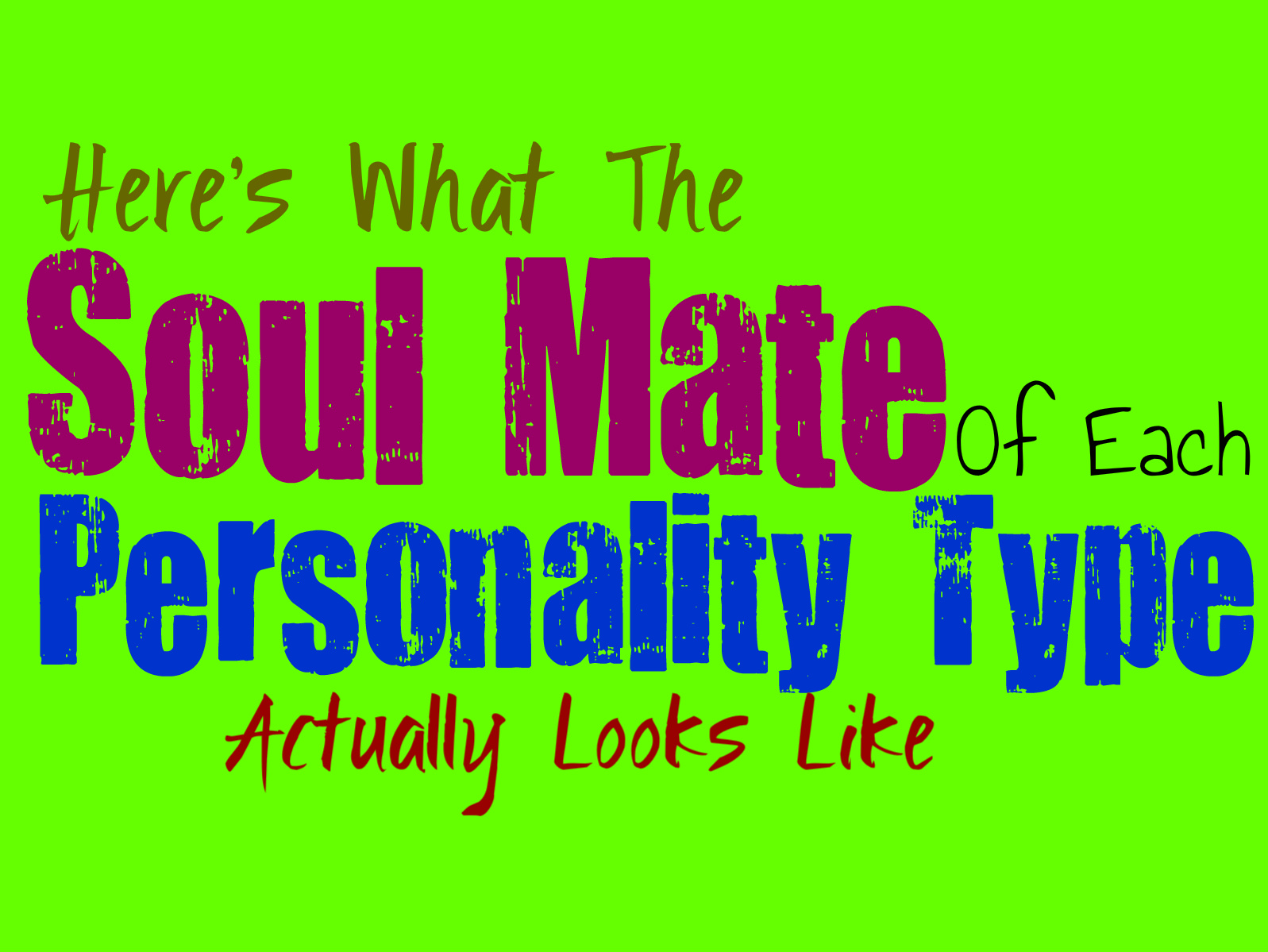 Here's What the Soul Mate of Each Personality Type Looks