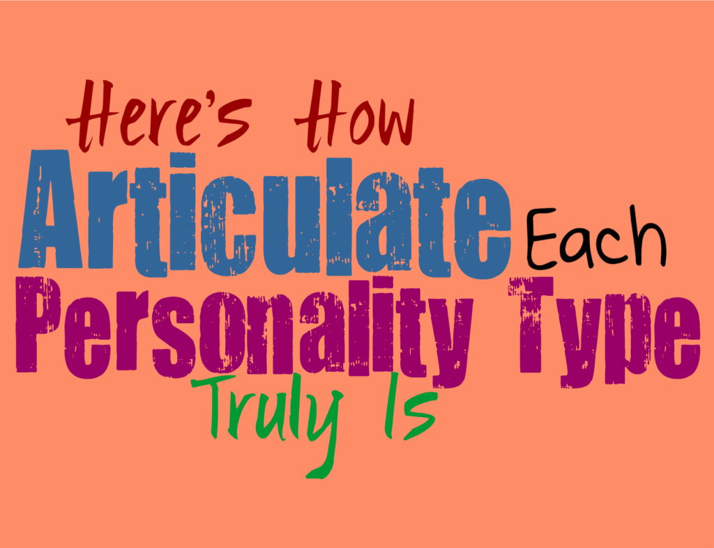 Here's How Articulate Each Personality Type Truly Is