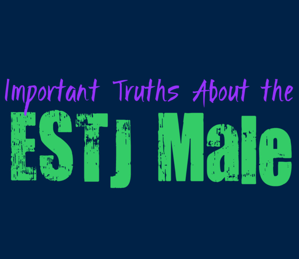 Important Truths About the Male ESTJ Personality