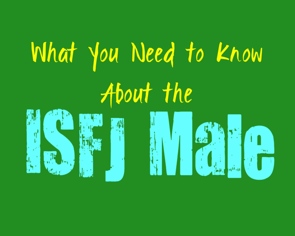 What You Need to Know About the Male ISFJ Personality