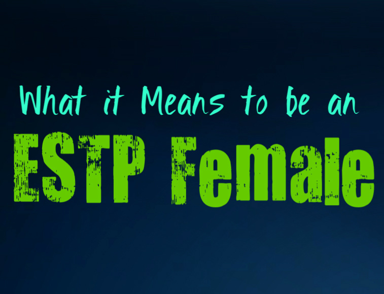 What it Means to be an ESTP Female Personality