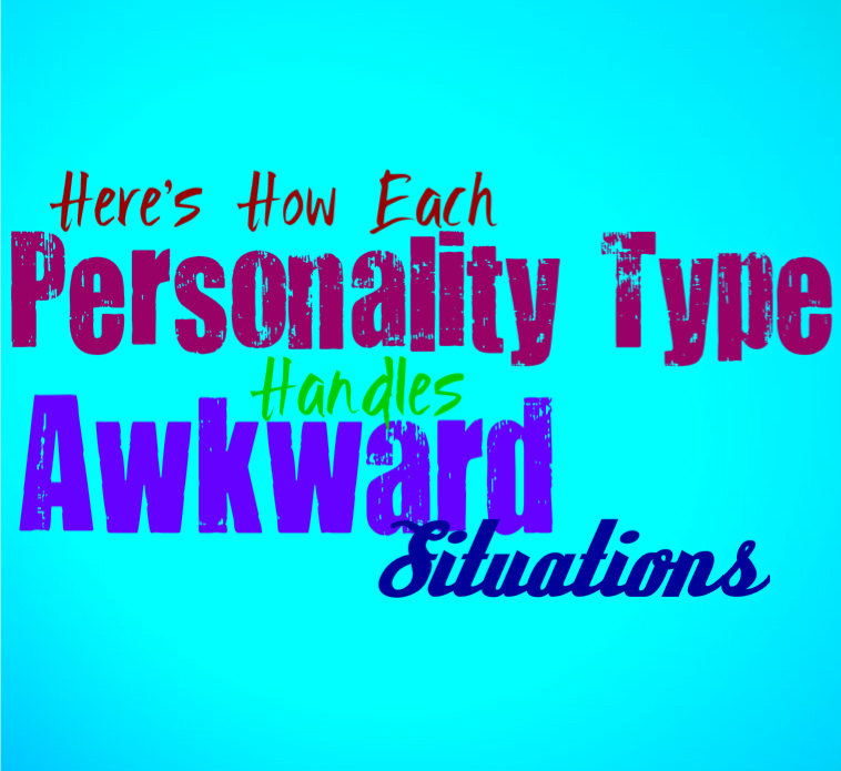 Here's How Each Personality Type Handles Awkward Situations