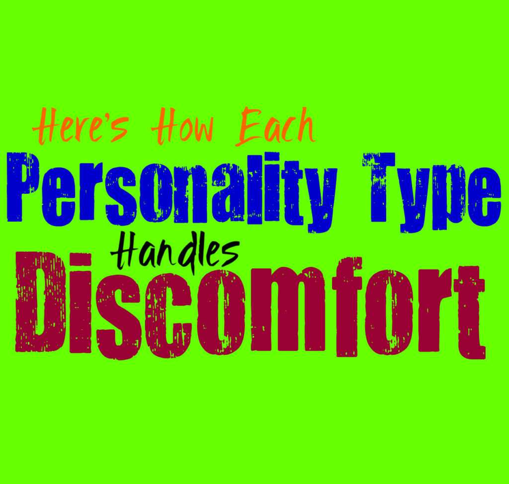 Here's How Each Personality Type Handles Discomfort