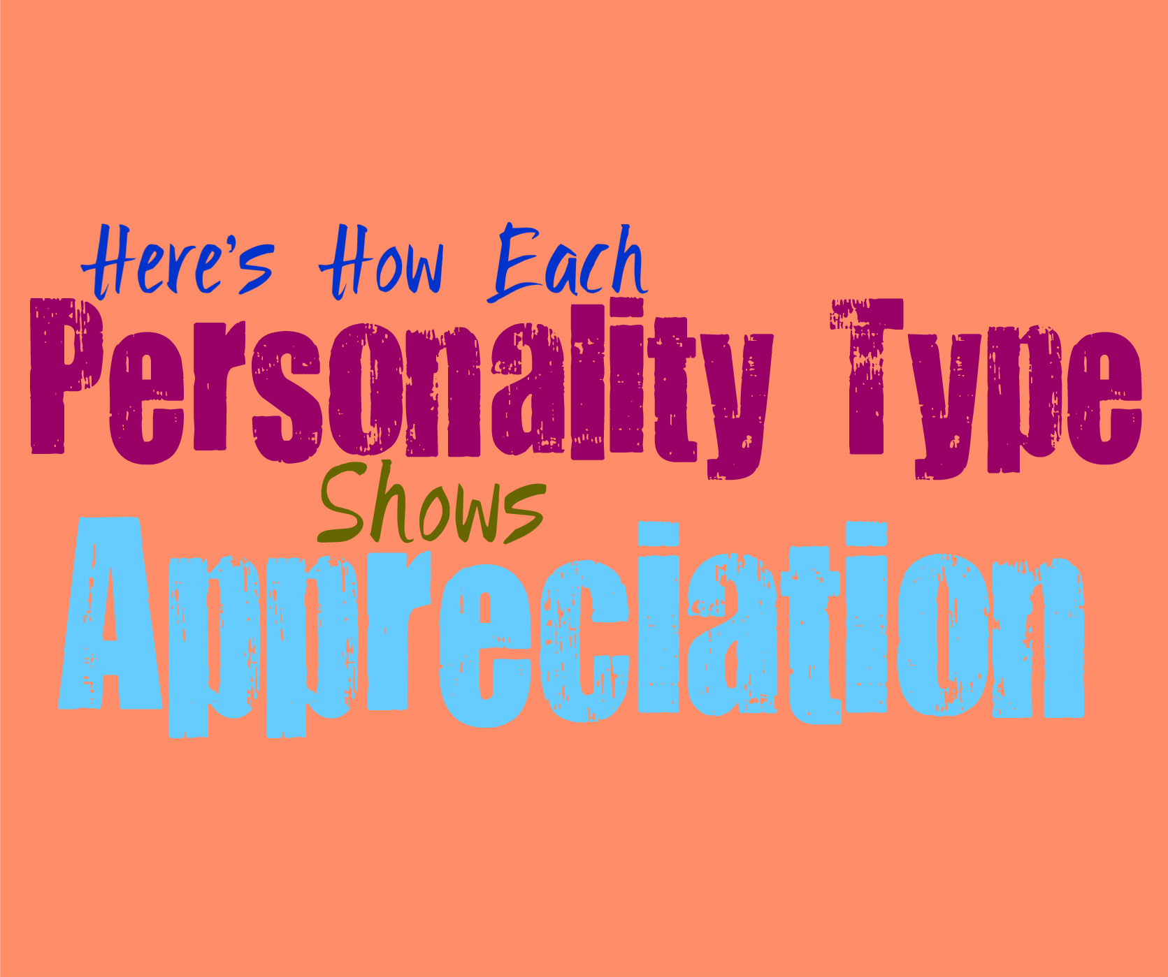 Here's How Each Personality Type Shows Appreciation - Personality Growth