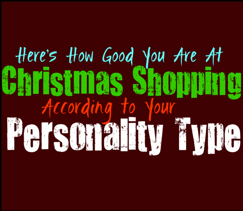 Here's How Good You Are at Christmas Shopping, According to Your Personality Type