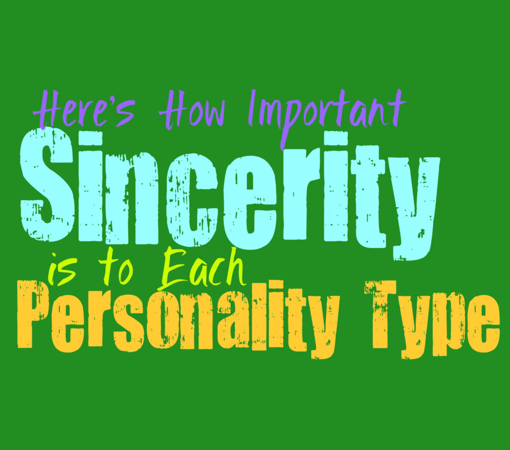 Here's How Important Sincerity Is To Each personality Type