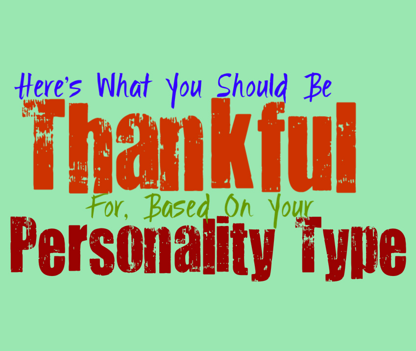 Here's What You Should Be Thankful For, Based On Your Personality Type