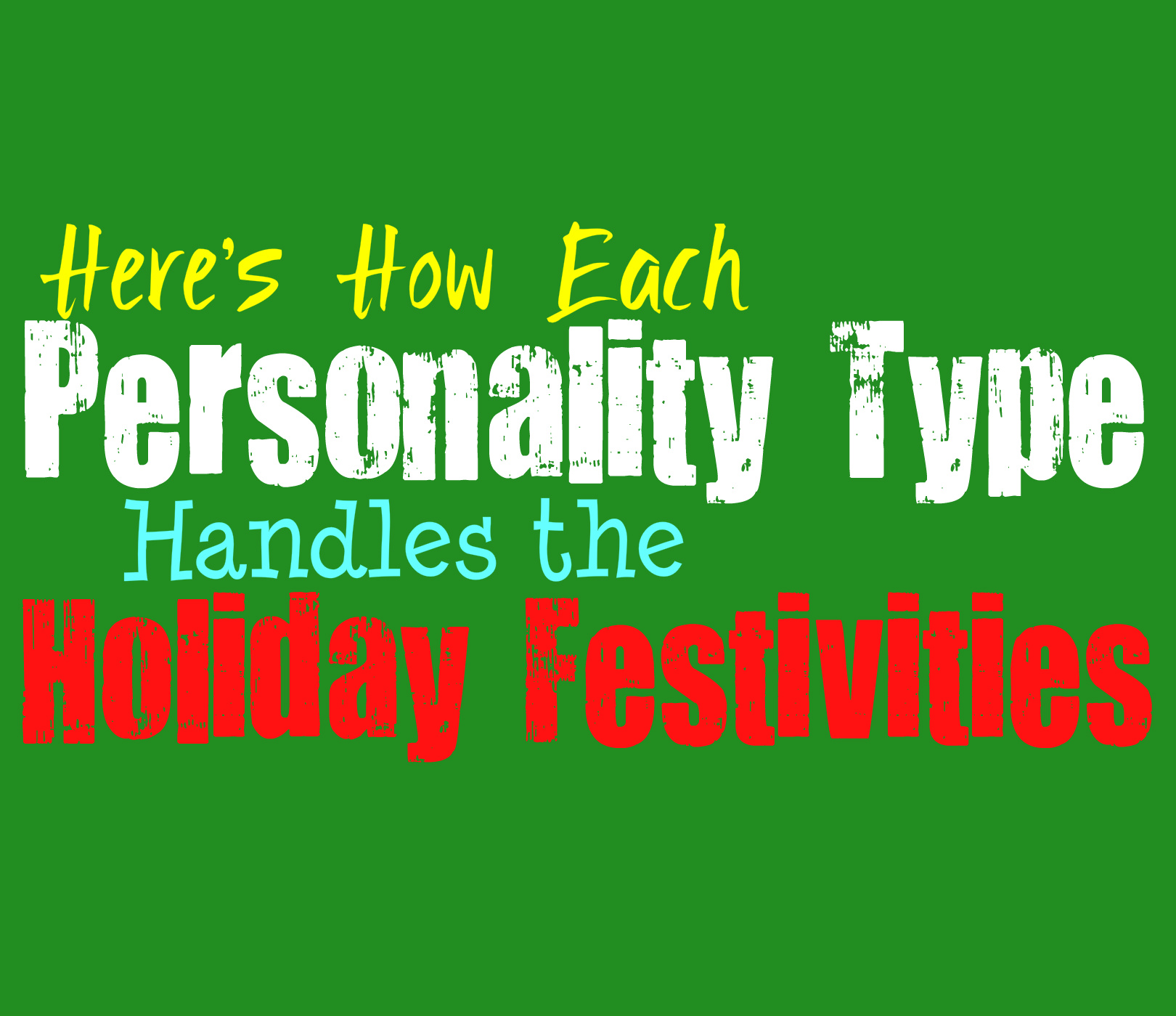 Feb 2018. What each personality type looks for in a date (and what instantly turns them...