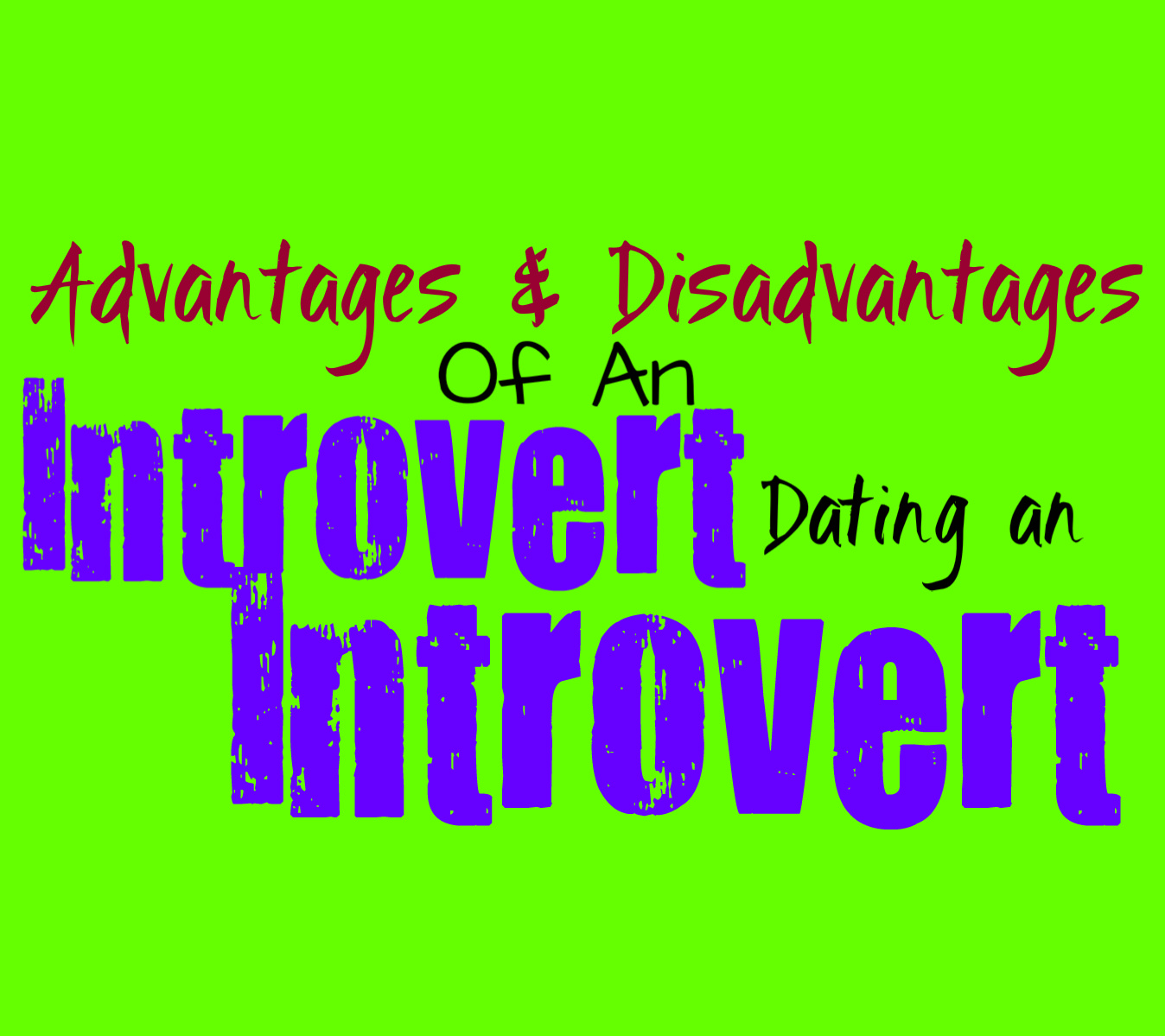 Introvert vs introvert dating introvert