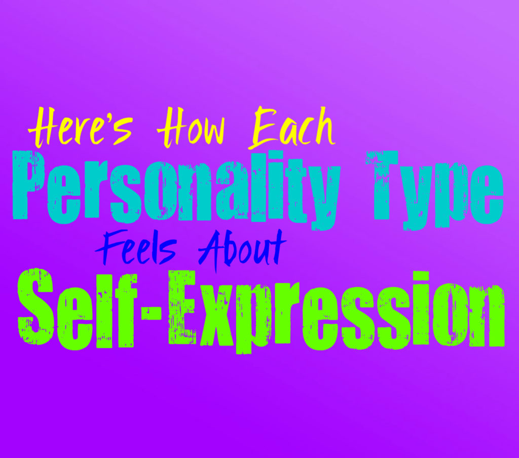 Here's How Each Personality Type Feels About Self-Expression