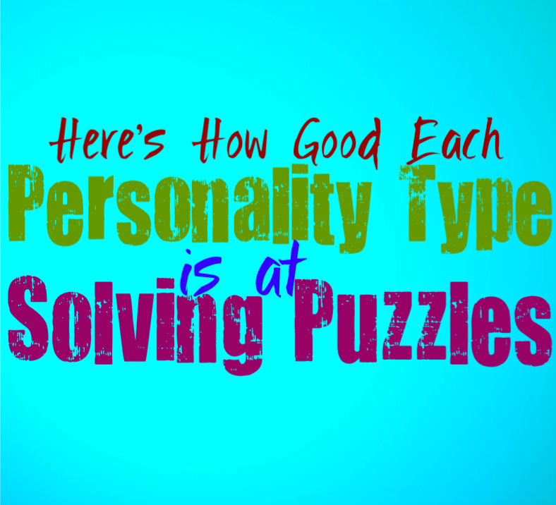 Here's How Good Each Personality Type Is at Solving Puzzles